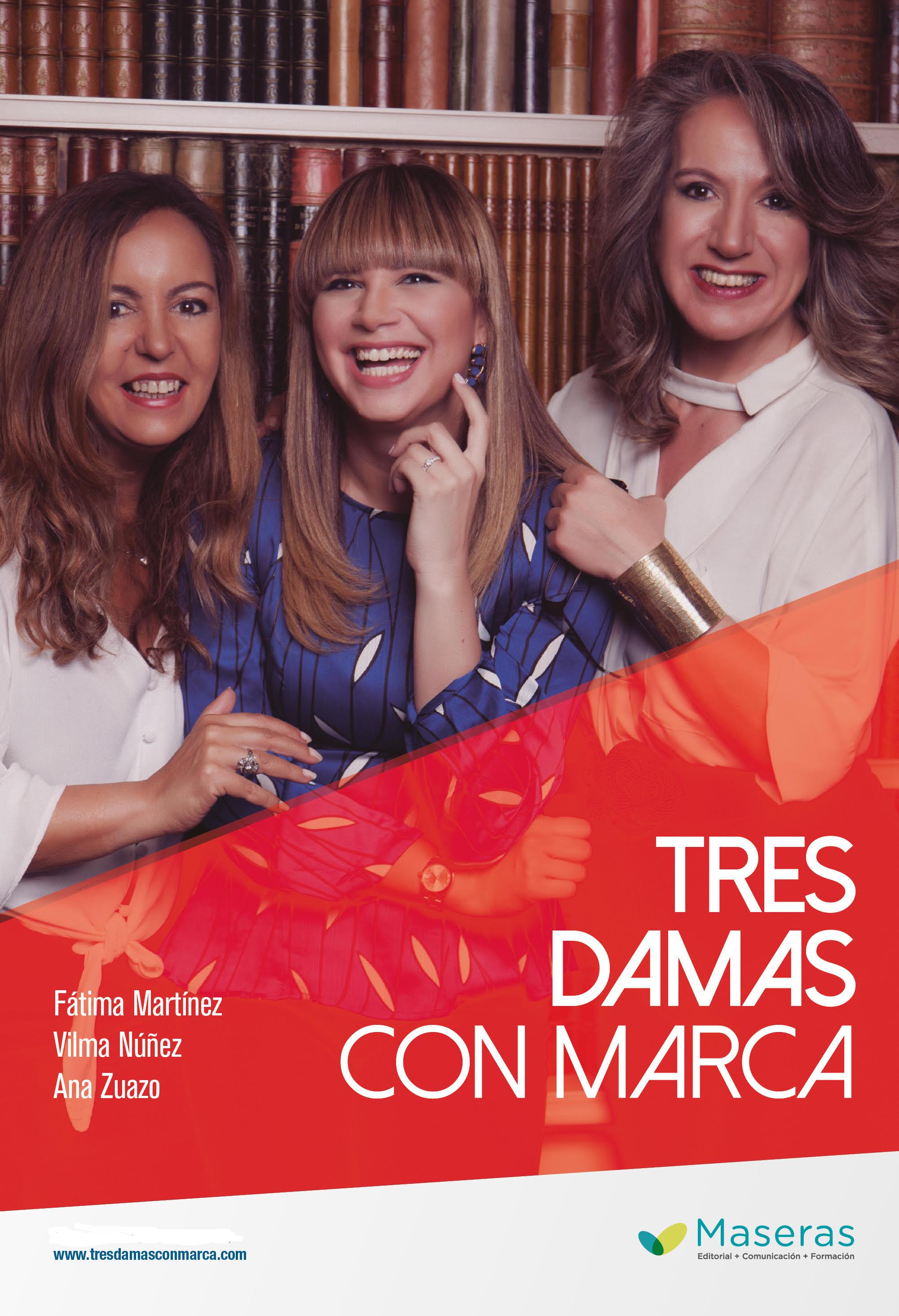Tres Damas con Marca